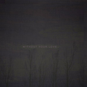 oOoOOwithout-your-love-review-7_18_2013